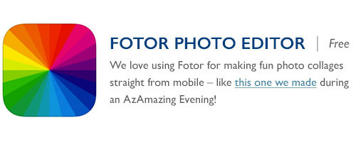 Fotor Photo Editor - Free - We love using Fotor for making fun<br /> photo collages straight from mobile – like this one we made during an AzAmazing Evening!