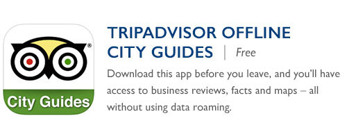 TripAdvisor Offline City Guides - Free - Download this app before you leave, and you'll have access to business reviews, facts and maps – all without using data roaming.
