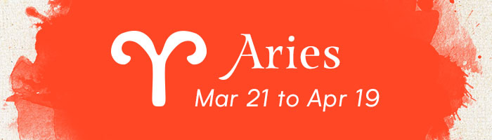 Aries, March 21 to April 19