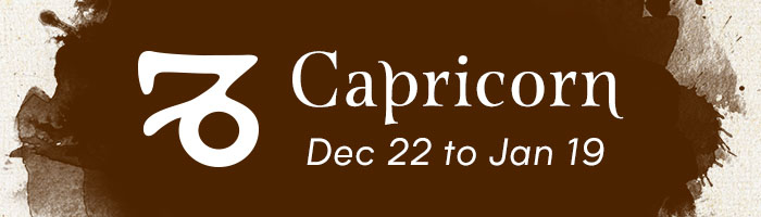 Capricorn, December 22 to January 19