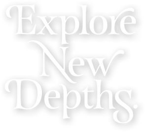 Explore New Depths