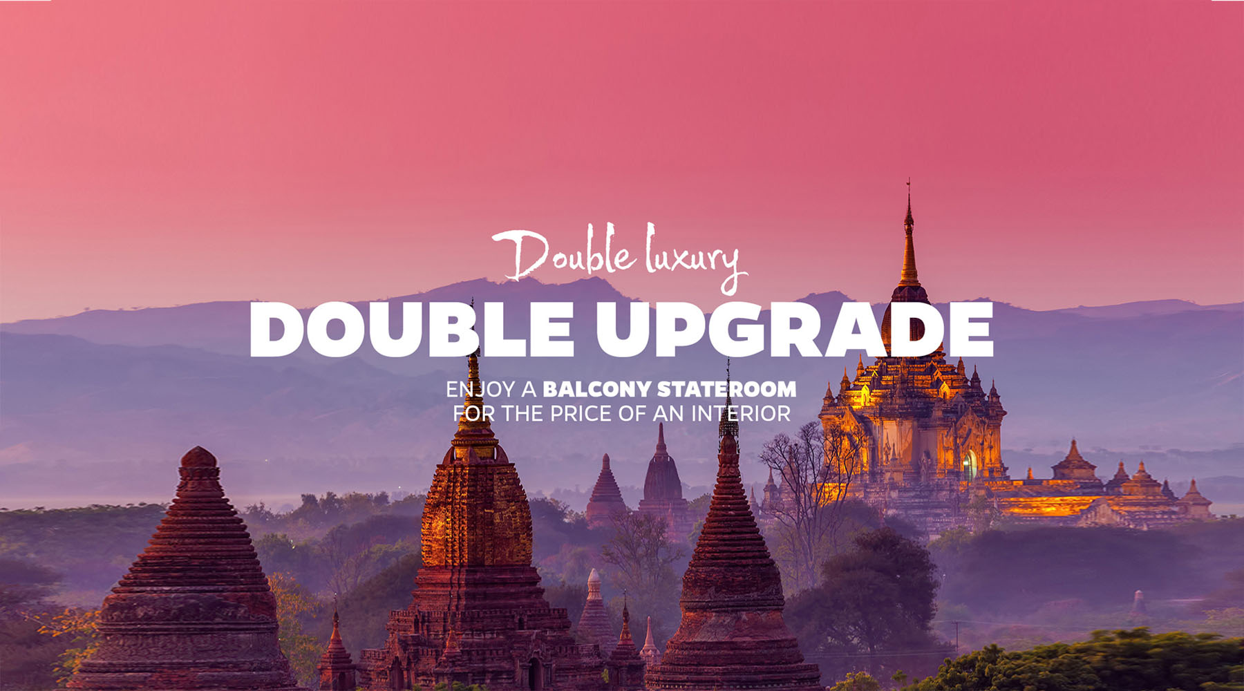 Double Upgrade July