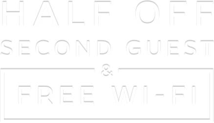 Half Off 2nd Guest & Free Wi-Fi